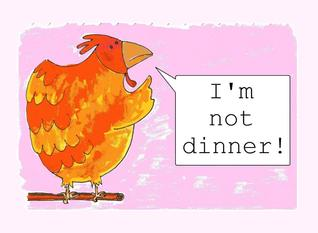 """I'm not dinner!"": Rhyming Picture Book"