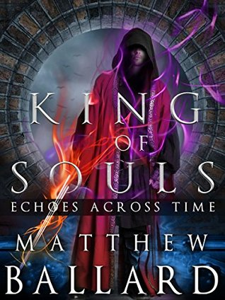 King of Souls (Echoes Across Time #2)