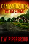 Survival by T.W. Piperbrook
