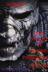 Demons: True stories of demonic possessions & demonic attacks