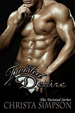 Twisted Desire(Twisted 4) - Christa Simpson