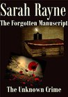 The Forgotten Manuscript and The Unknown Crime. Two short sto... by Sarah Rayne