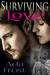 Surviving Love (Surviving #2)