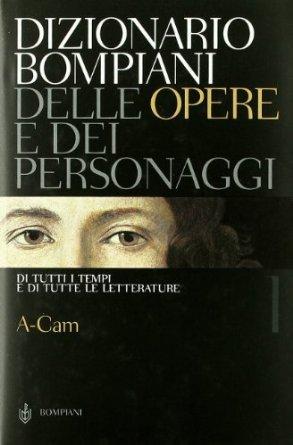 Dizionario Bompiani delle opere e dei personaggi (12 voll.)