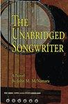 The Unabridged Songwriter