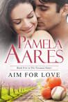 Aim for Love (Tavonesi #5)
