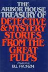 The Arbor House Treasury of Detective and Mystery Stories from the Great Pulps