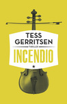 Incendio by Tess Gerritsen
