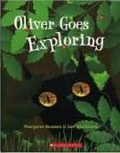 Oliver Goes Exploring