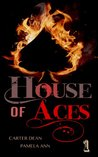 House of Aces (House of Aces, #1)