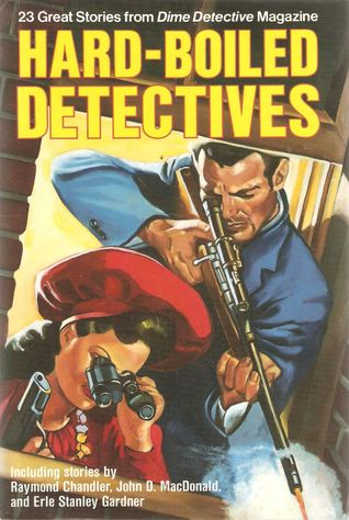 Hard-Boiled Detectives: 23 Great Stories from Dime Detective Magazine