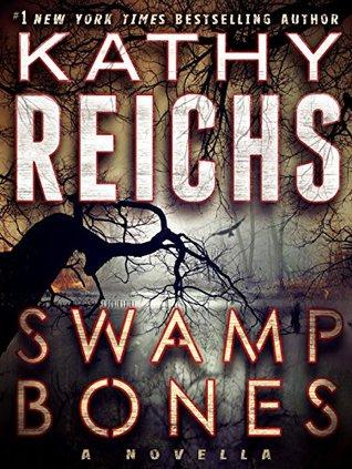 Swamp Bones (Temperance Brennan, #16.5)