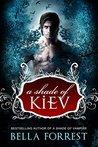 A Shade of Kiev (A Shade of Kiev, #1)