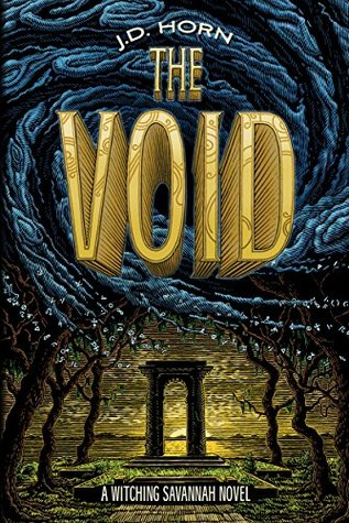The Void (Witching Savannah, #3)