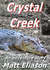 Crystal Creek: An Adventure...