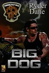 Big Dog (Burning Bastards MC, #1)