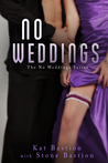 No Weddings by Kat Bastion