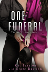 One Funeral by Kat Bastion