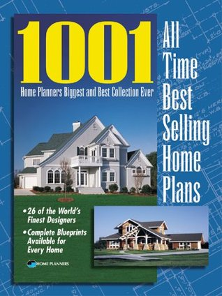 Delightful 1001 All Time Best Selling Home Plans