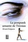 La postpunk amante de Tiresias