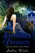 Sapphire's Divinity (Nature's Destiny, #2) by Justine Winter