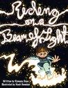 Riding on a Beam of Light (Young Albert Einstein Book 1)