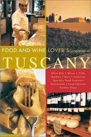 the-food-and-wine-lover-s-companion-to-tuscany
