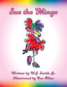 Sue The 'Mingo by W.J. Smith Jr.