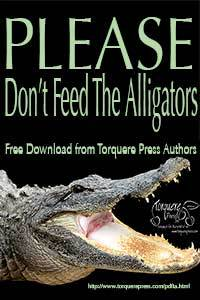 Please Don't Feed the Alligators by Julia Talbot
