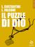 Il puzzle di Dio