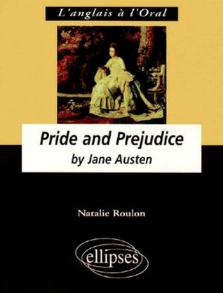 Pride and Prejudice by Natalie Roulon