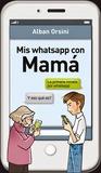 Mis whatsapp con Mamá by Alban Orsini