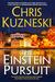 The Einstein Pursuit by Chris Kuzneski