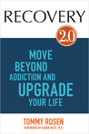 RECOVERY 2.0: Overcome Addiction and Thrive Through Yoga, Meditation, and the 12 Steps