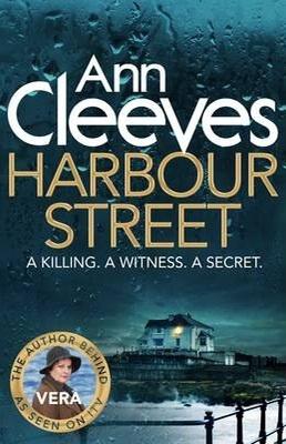 Harbour Street (Vera Stanhope, #6)