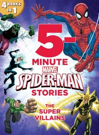 5-Minute Spider-Man Stories: The Super Villains (Storybook Collection)