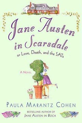 Jane Austen in Scarsdale by Paula Marantz Cohen