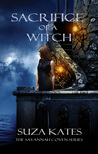Sacrifice of a Witch by Suza Kates