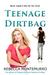 Teenage Dirtbag (Dirt #1) by Rebecca Montemurro