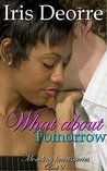 What About Tomorrow (Mending Hearts Book 2)