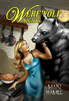 Werewolf Nights by Mari Hamill