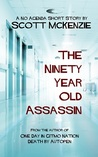 The Ninety-Year-Old Assassin