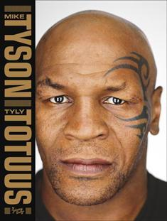 Mike Tyson : tyly totuus
