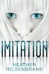 Imitation (Clone Chronicles, #1)