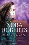 Hechizo en la niebla (Trilogía de los O'Dwyer, #2) by Nora Roberts