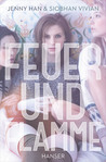 Feuer und Flamme by Jenny Han