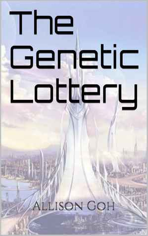 Download and Read online The Genetic Lottery (Egalia, #1) books
