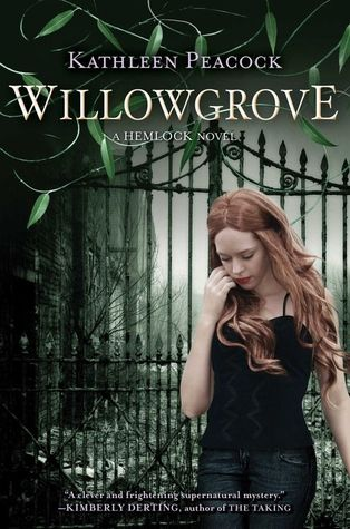 Willowgrove (Hemlock, #3)