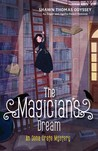 The Magician's Dream (Oona Crate Mystery, #3)