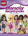 LEGO® Friends Character Encyclopedia (Lego Friends)